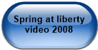 Spring at liberty video 2008